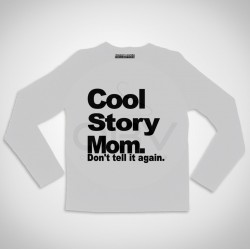 "T-shirt Manga Comprida ""Cool Story Mom"""