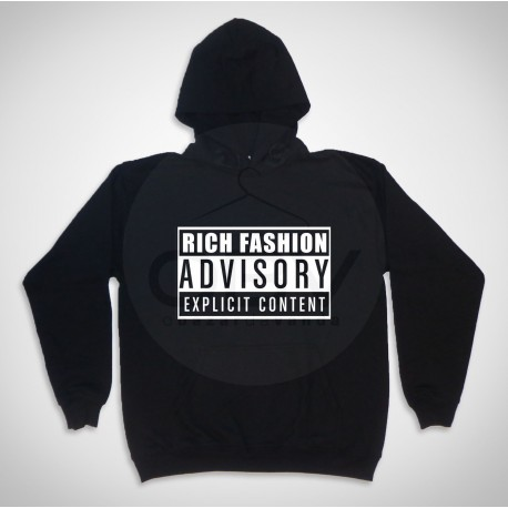 "Hooded  Sweatshirt ""Rich Fashion Advisory"""