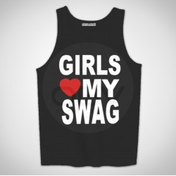 "Singlete ""Girls Love My Swag"""
