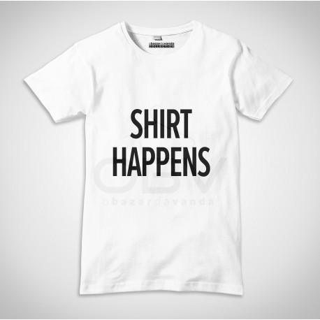 "T-Shirt ""Shirt Happens"""