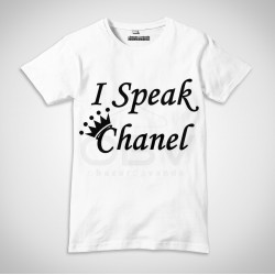 "T-Shirt ""I Speak Chanel"""