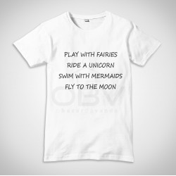 "T-Shirt ""Play with fairies"""