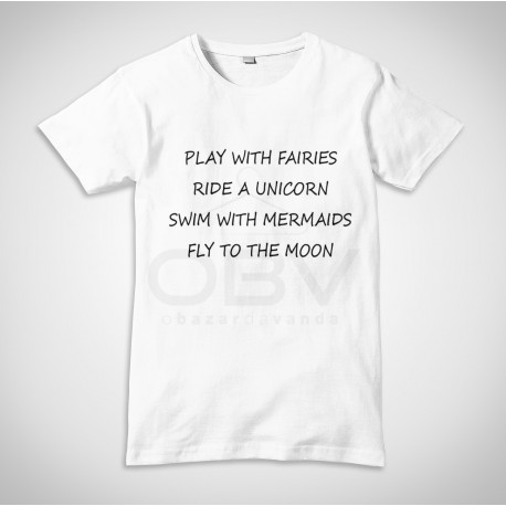"""T-Shirt """"Play with fairies"""""""