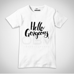 "T-Shirt ""Hello Gorgeous"""