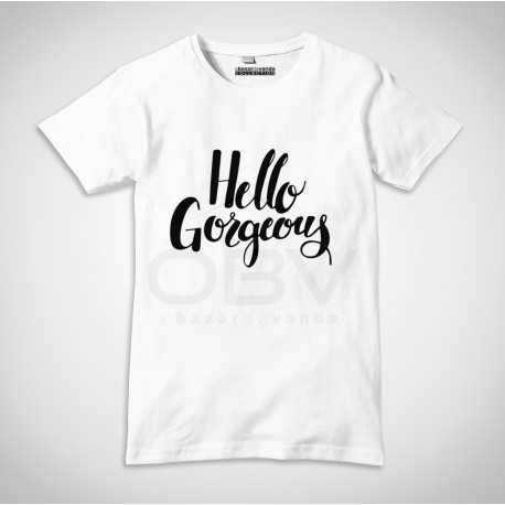 "T-Shirt ""Hello Gorgeus"""