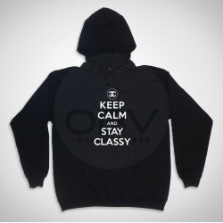 "Hooded  Sweatshirt ""Stay Classy"""