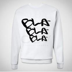 Sweatshirt Bla bla bla