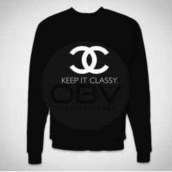 Sweatshirt keep it classy
